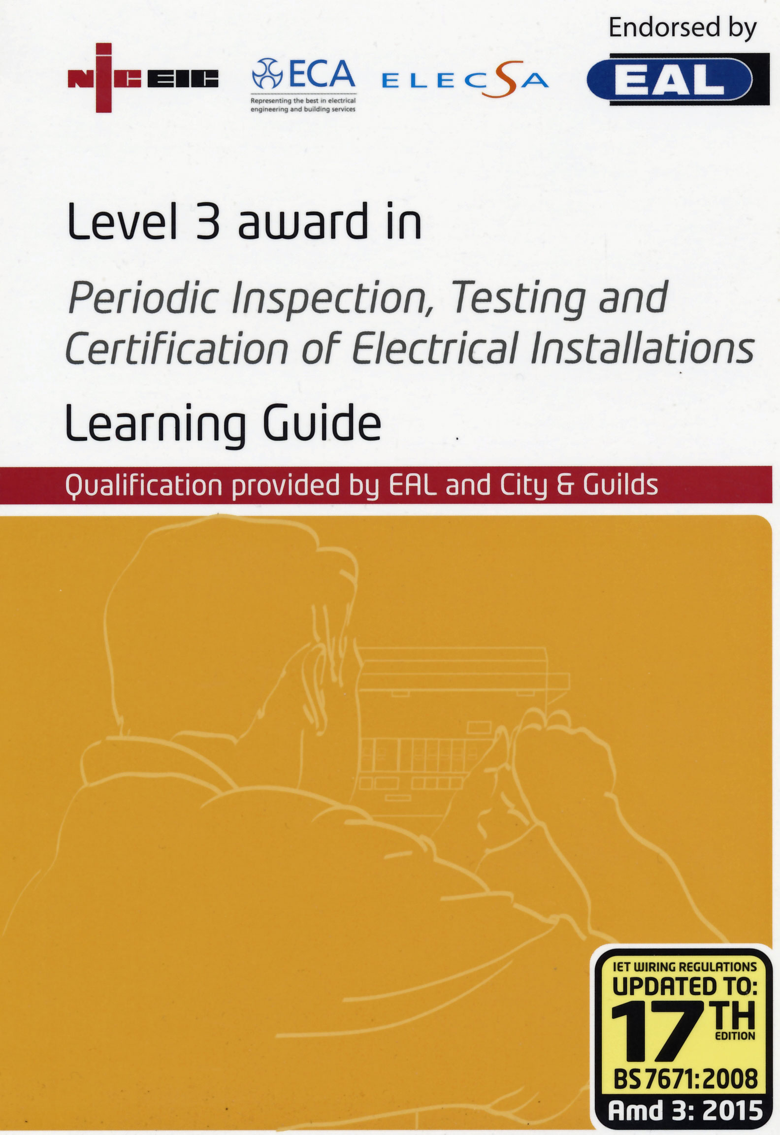 City Guilds 2391 51 Level 3 Award In The Periodic Inspection Iet Wiring Regulations 17th Edition Book Course Is Designed To Verify That Candidates Are Fully Familiar With Content And Application Of Guidance Note Published By