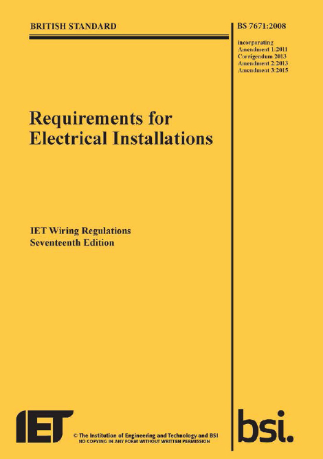 Requirements For Electrical Installations Bs7671 Iee Wiring Regulations